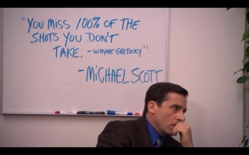 The wise words of Michael Scott