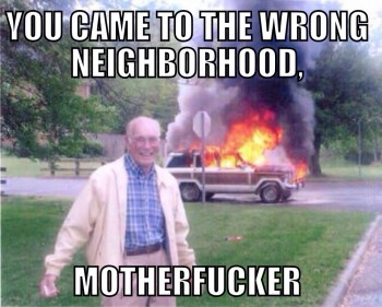 Don't mess with gramps