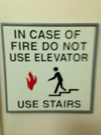 In case of fire: Run into the fire